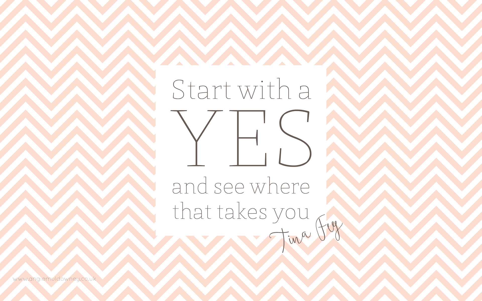 wallpaper - start with a yes